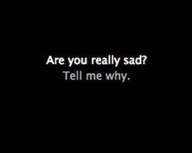 Are You Really Sad?