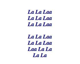 La la laa