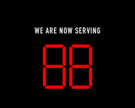 We are Now Serving